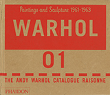 The Andy Warhol Catalogue Raisonné Volume I